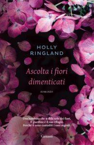 holly-ringland-ascolta-i-fiori-dimenticati-9788811675815-300x461