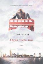 josie-silver-ogni-volta-noi-9788811149804-300x447
