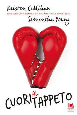 Cuori al Tappeto, Kristen Callihan & Samantha Young. Release Blitz. - TRA  LE BRACCIA DI UN LIBRO