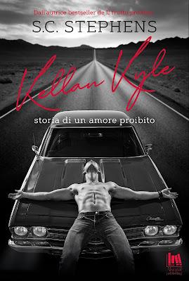 Prossima uscita: Kellan Kyle. Storia di un amore proibito di S.C. Stephens  - Leggere Romanticamente e Fantasy