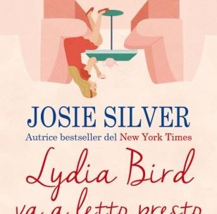 """Tutta Colpa Dei Libri: Anteprima """"Lydia Bird va a letto presto"""" di Josie  Silver"""